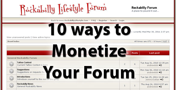 10 Ways To Monetize a Forum