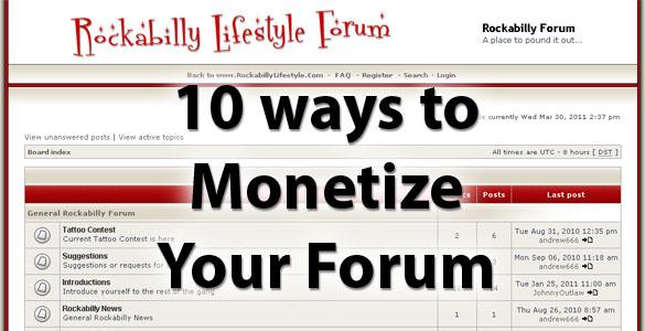 10 Ways To Monetize a Forum